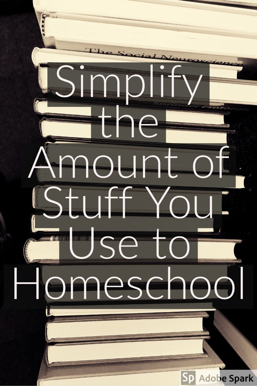 Simplify the amount of stuff you use to homeschool pin image