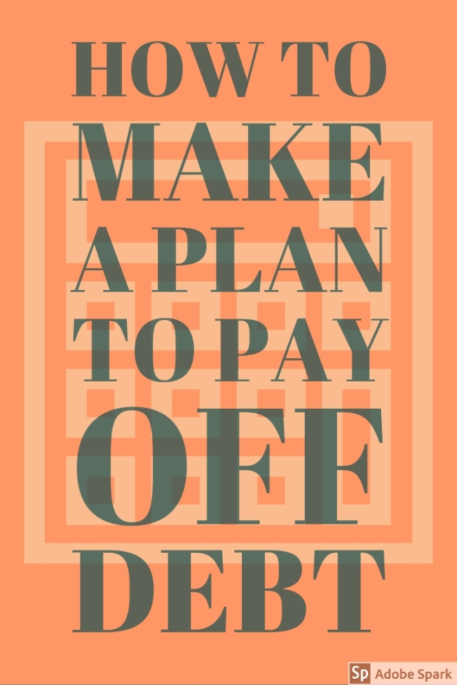 how to make a plan to pay off debt pin image