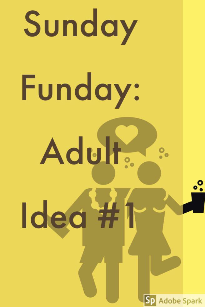 Sunday Funday Adult Idea 1 PIn image