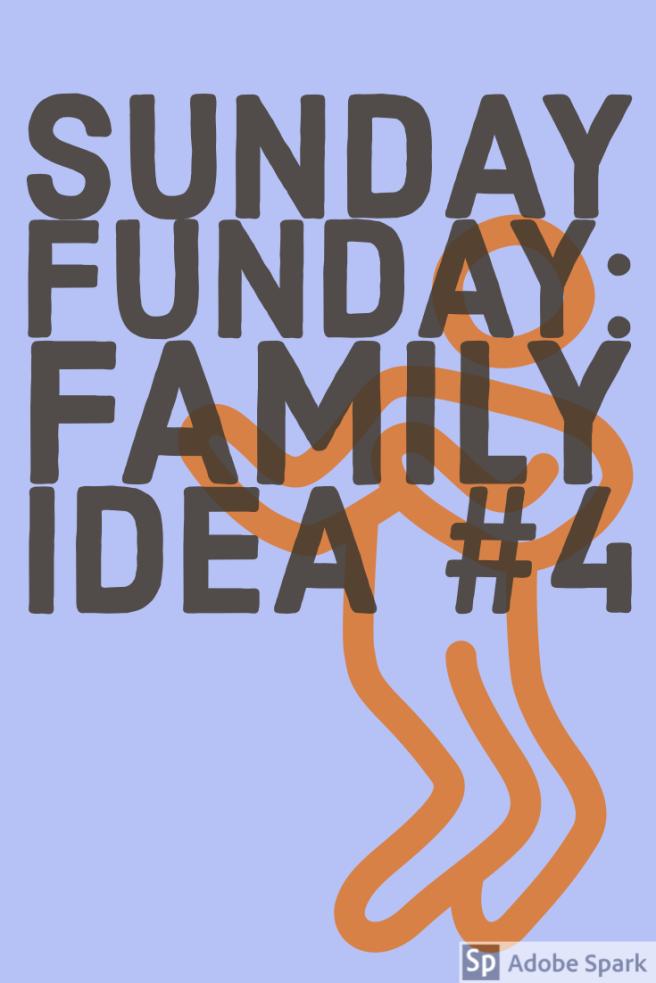 Sunday Funday Family Idea 4 Pin Image