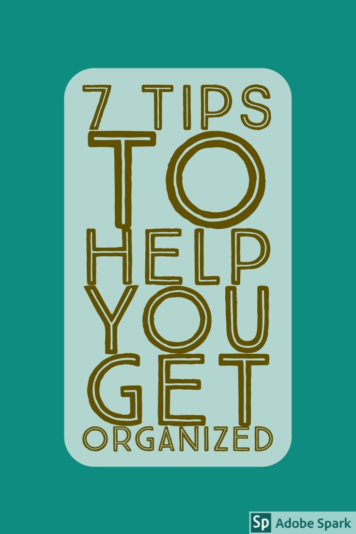 7 Organizing Tips Pin Image