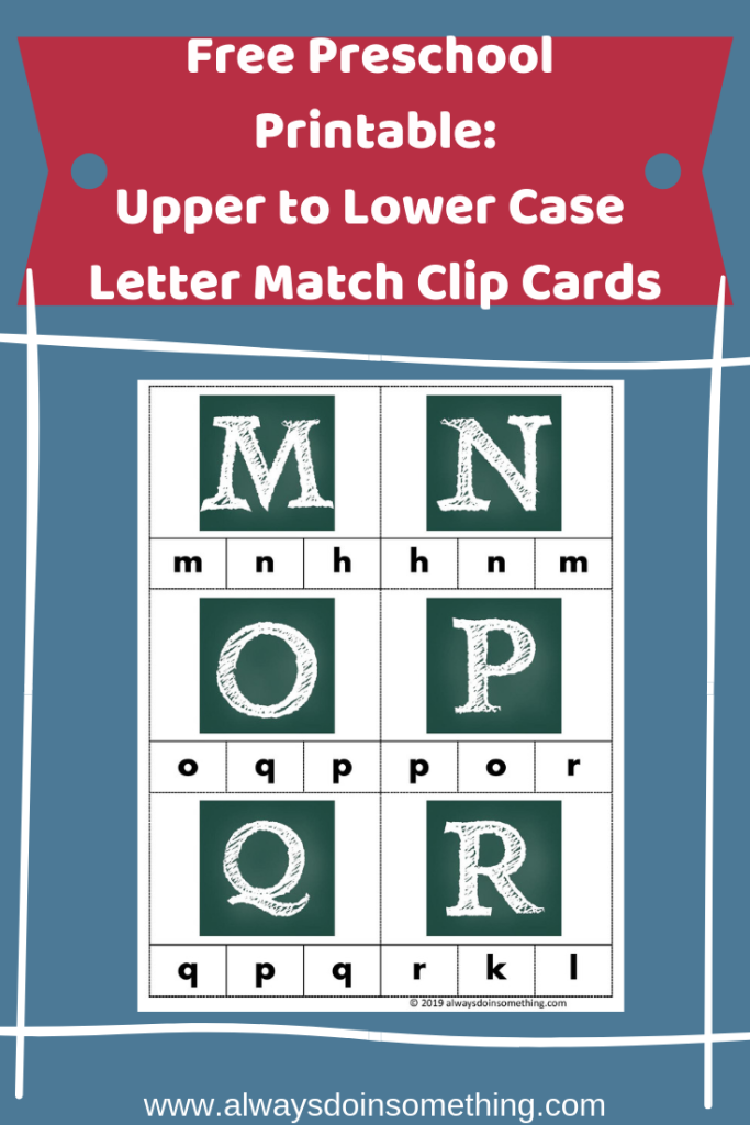 Free Preschool Printable: Upper to Lowercase Letter Match Clip Cards Pin Image