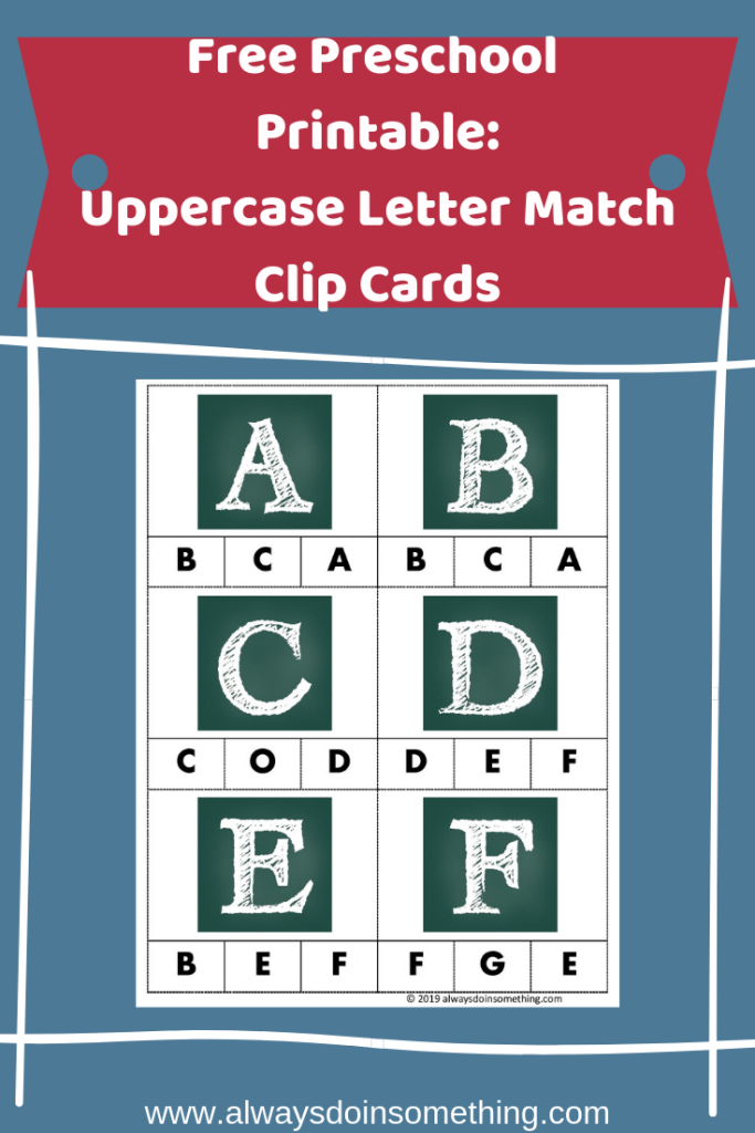 Free Preschool Printable: Uppercase Letter Matching Clip Cards Pin Image