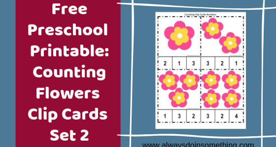 Free Preschool Printable Counting Flowers Clip Cards Set 3 Post Image