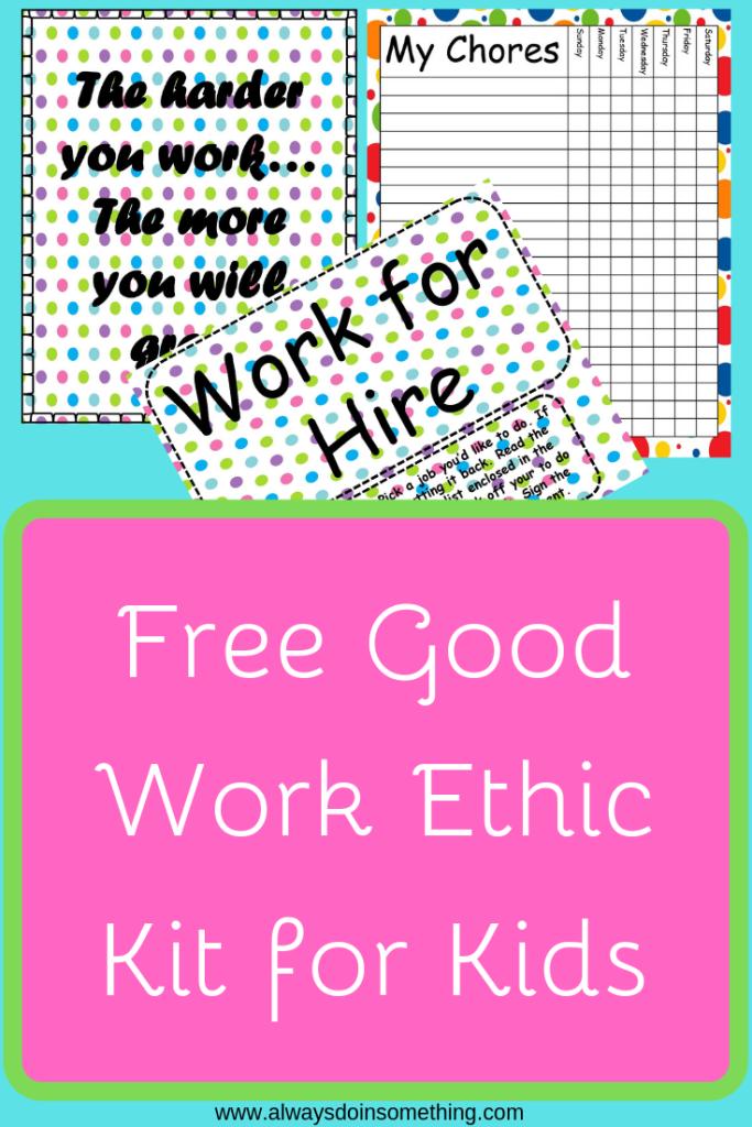 Free Good Work Ethic Kit for Kids Pin Image